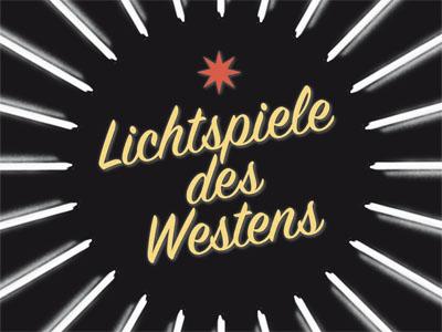 Lichtspiele des Westens. Plakat